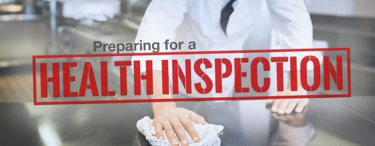 Preparing for a Health Inspection