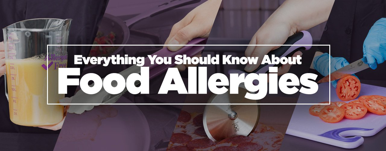 Everything You Should Know About Food Allergies