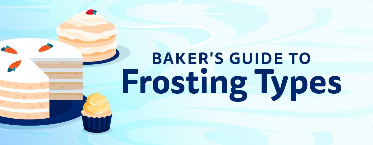 12 Types of Frosting: The Definitive Guide