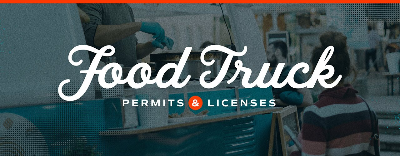 Food Truck Permits and Licenses