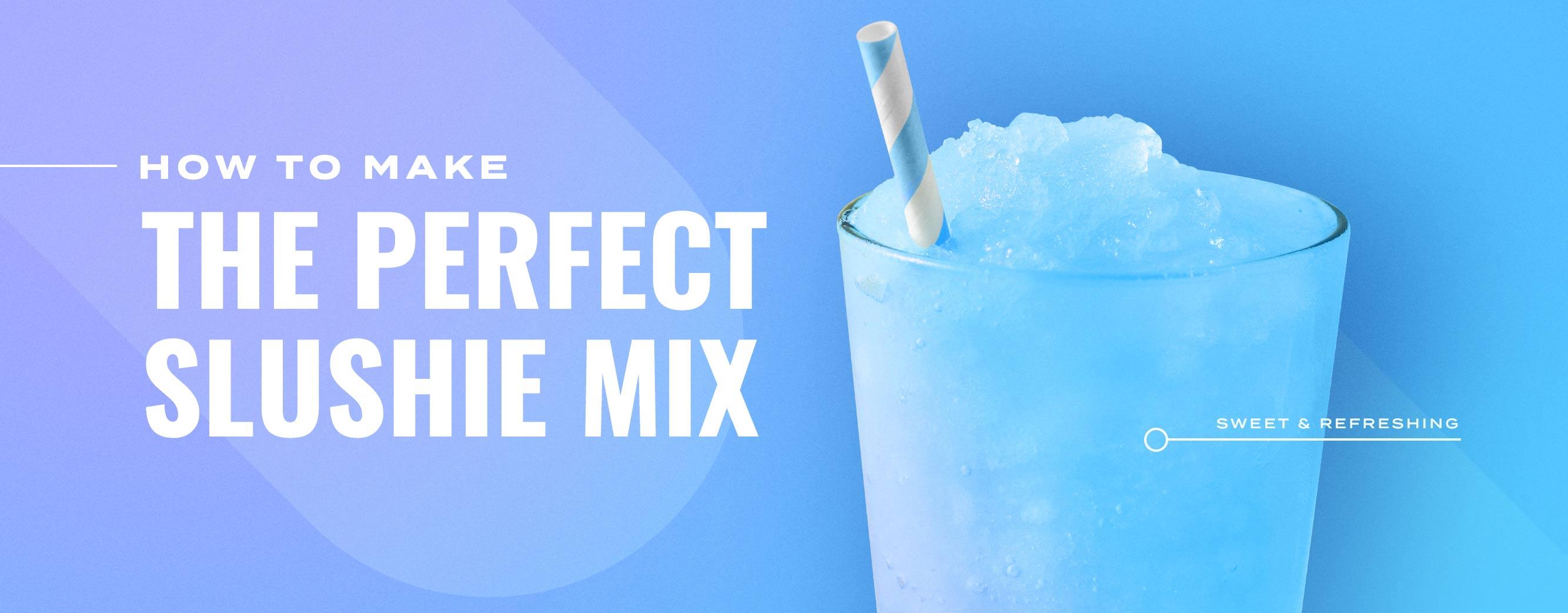 How to Make Your Own Slushie Mix