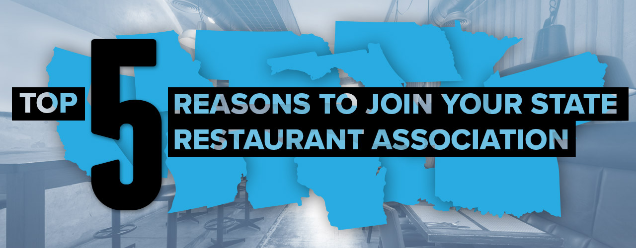 Top 5 Reasons to Join Your State Restaurant Association