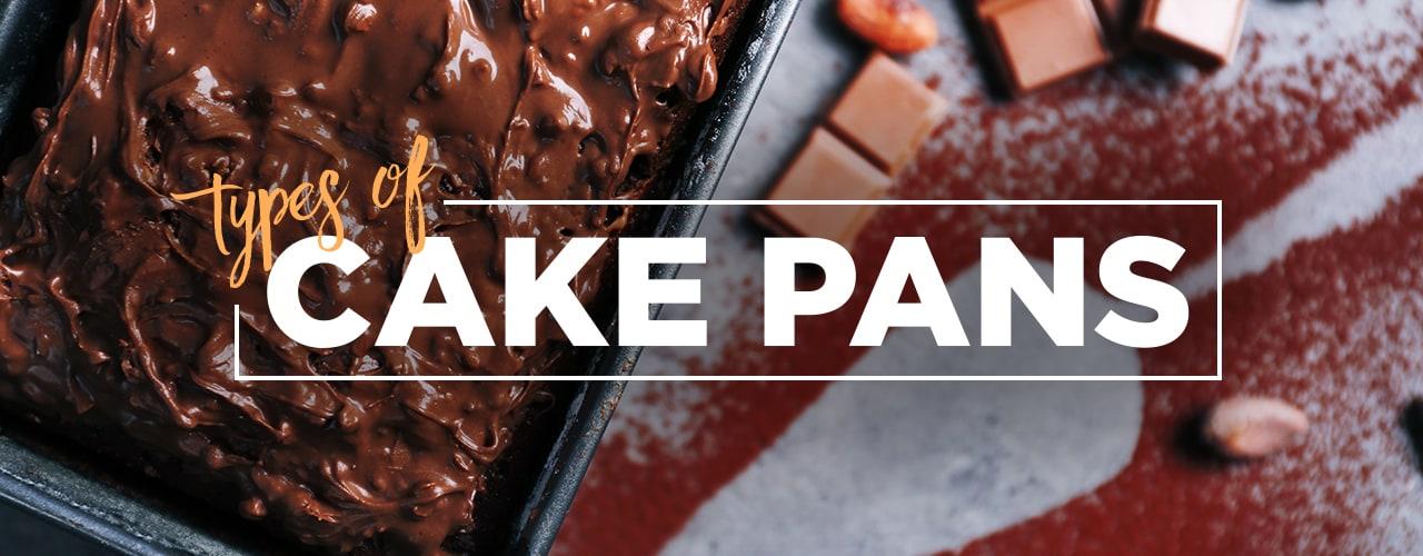 Types of Cake Pans & Cake Baking Pans