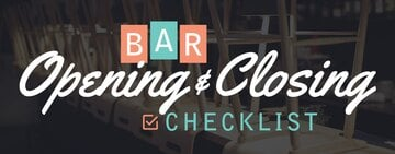 Bar Open and Closing Checklist