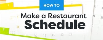 How to Make A Restaurant Schedule