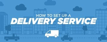 How to Set Up a Delivery Service for Your Restaurant