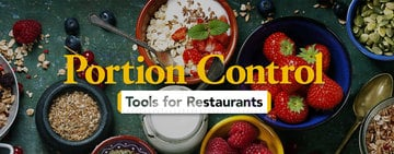 Portion Control Tools For Restaurants