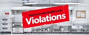 Common Health Code Violations and How To Avoid Them