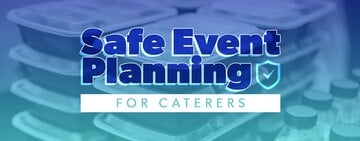 Safe Event Planning for Caterers