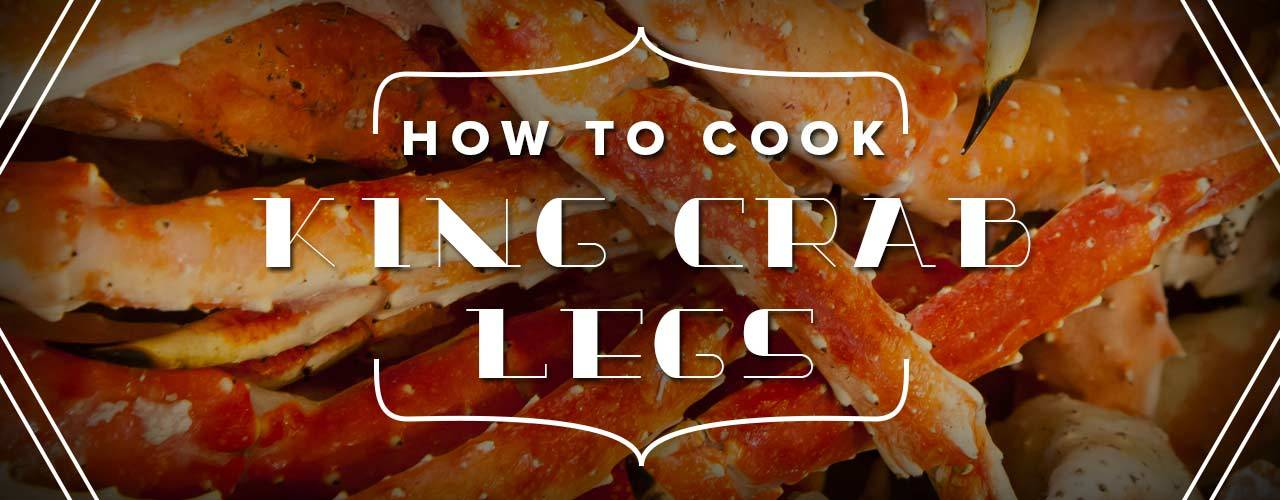 Different Ways To Cook King Crab Legs How To Cook Crab Legs