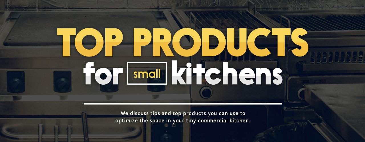 top products for small kitchens small commercial kitchen equipment