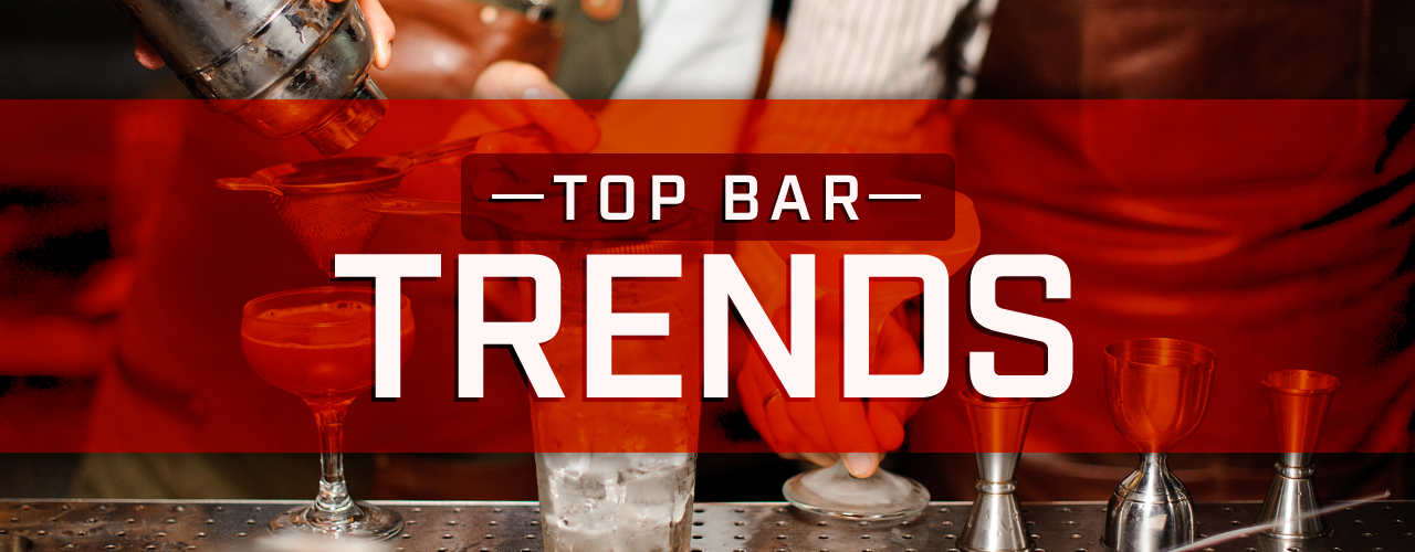 The Top Bar Trends For 2018