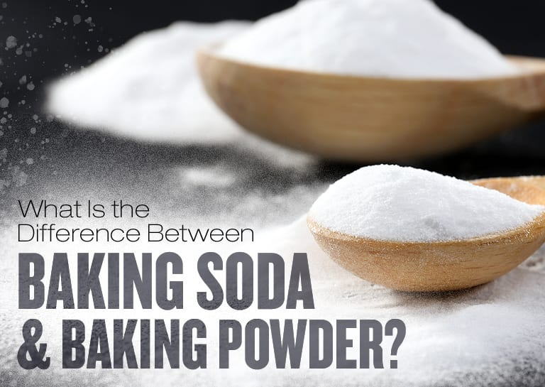 Baking Soda vs Baking Powder: What's the Difference?