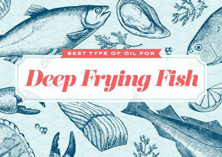 Choosing the Best Oil for Deep Frying Fish