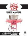 Carnival King 382CCM21CT Cotton Candy Machine Manual