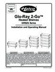 Hatco Glo Ray 2 Go Heated Shelves Manual