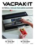 VacPak-It External Vacuum Packaging Machines Manual