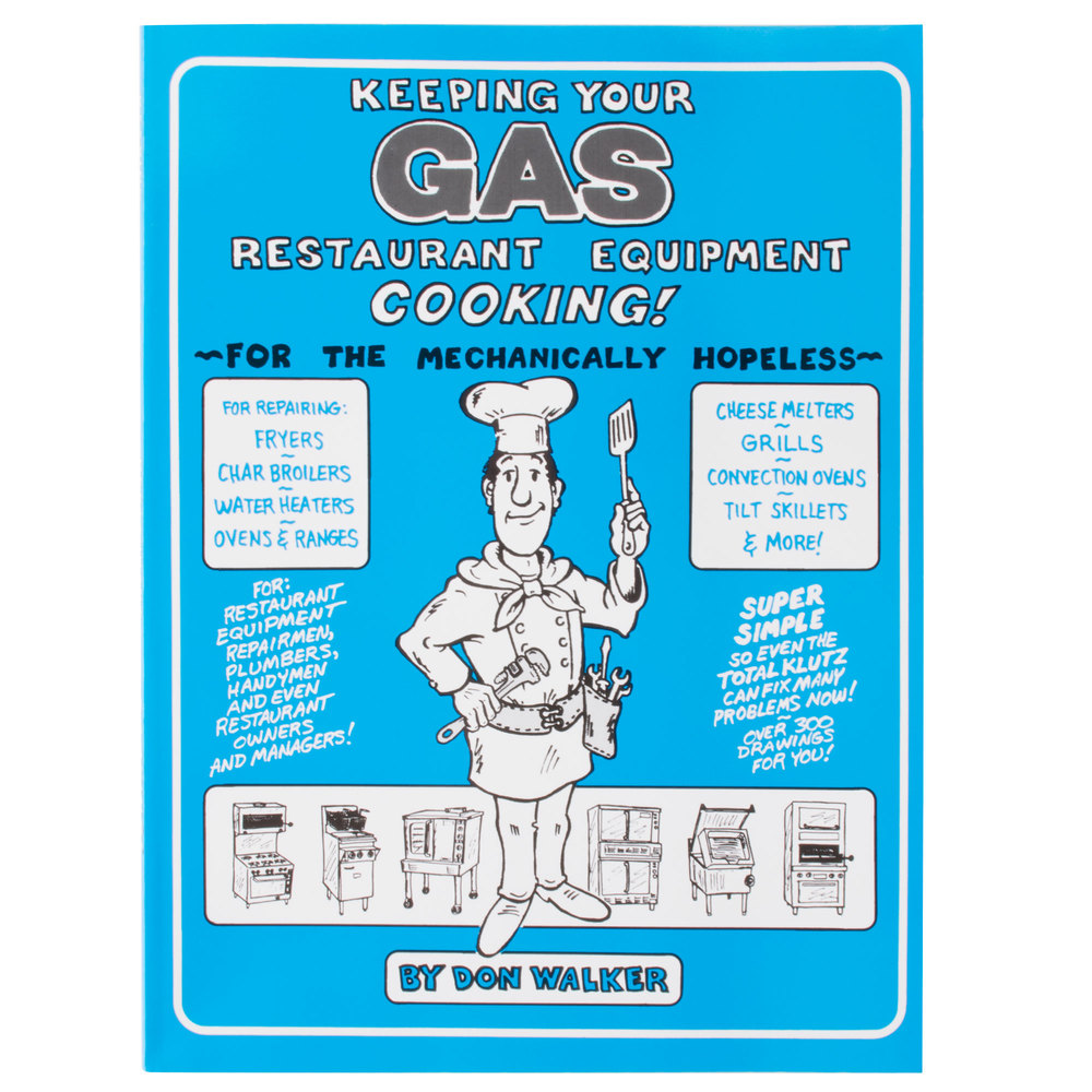 Keeping Your Gas Restaurant Equipment Cooking