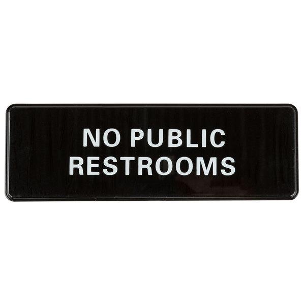 Tremendous No Public Restrooms Sign Black And White 9 X 3 Dailytribune Chair Design For Home Dailytribuneorg