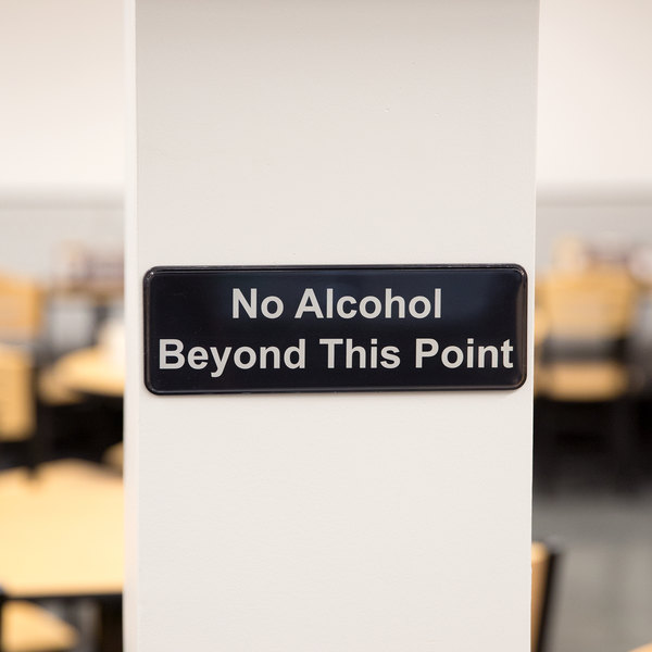 """Tablecraft 394561 No Alcohol Beyond This Point Sign - Black and White, 9"""" x 3"""""""