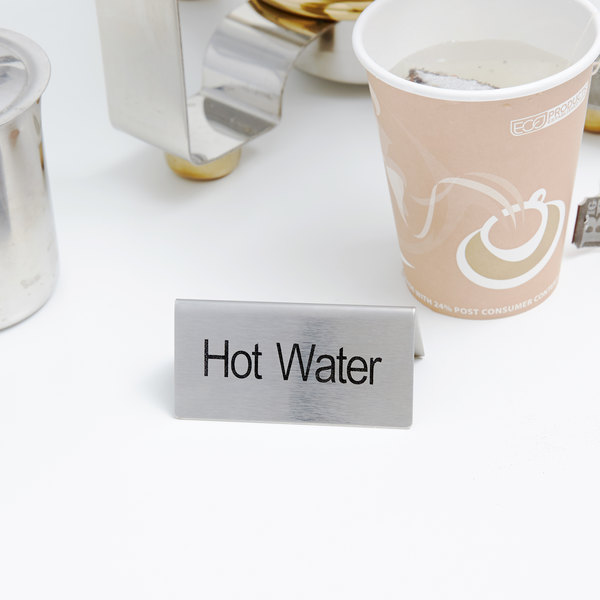 """Hot Water"" Table Tent Sign Stainless Steel - 3"" x 1 1/2"""