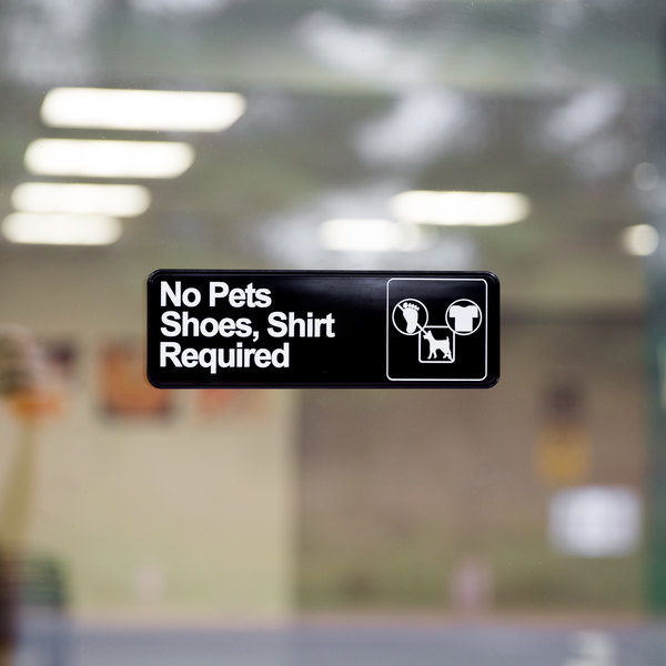 """Vollrath 4523 Traex® No Pets; Shoes, Shirt Required Sign - Black and White, 9"""" x 3"""""""