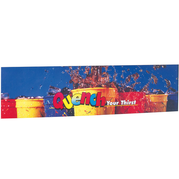 """Servend 2705278 24"""" High """"Quench Your Thirst"""" Extended Merchandising Sign Main Image 1"""