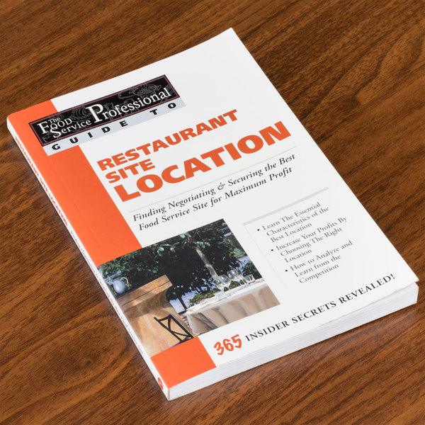 Restaurant Site Location: Finding Negotiating & Securing the Best Food Service Site for Maximum Profit Main Image 6