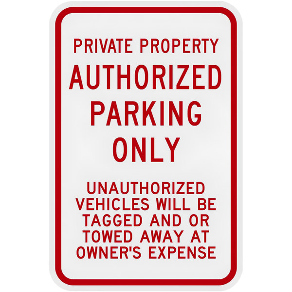 "No Parking Sign Private Property Unauthorized Towed 12/""x18/"" Aluminum"