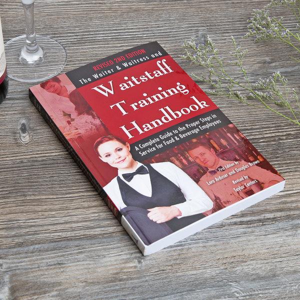 The Waiter, Waitress & Waitstaff Training Handbook