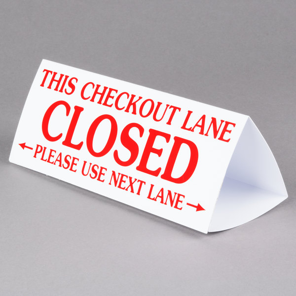 Checkout Lane Closed Sign