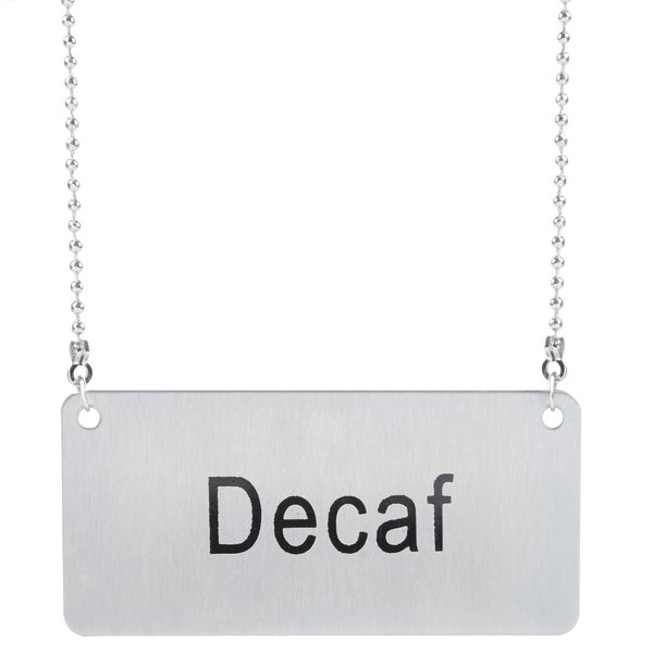 "Coffee Chafer Name Plate - ""Decaf"""