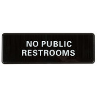 No Public Restrooms Sign - Black and White, 9 inch x 3 inch
