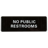 9 inch x 3 inch Black and White No Public Restrooms Sign