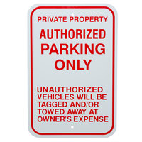 Authorized Parking Only Aluminum Composite Sign - 12 inch x 18 inch