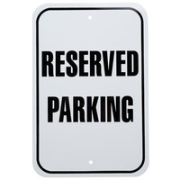 Reserved Parking Aluminum Composite Sign - 12 inch x 18 inch
