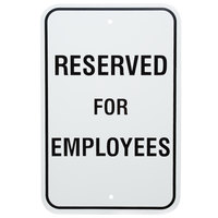 Reserved For Employees Aluminum Composite Sign - 12 inch x 18 inch P-87