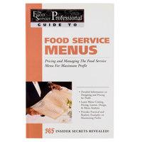 Food Service Menus: Pricing & Managing the Food Service Menu for Maximum Profit
