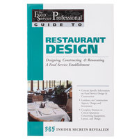 Restaurant Design: Designing, Constructing & Renovating a Food Service Establishment