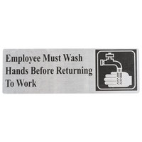 Tablecraft B22 Employee Must Wash Hands Before Returning To Work Sign - Stainless Steel, 9 inch x 3 inch