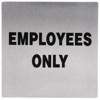 Tablecraft B13 Employees Only Sign - Stainless Steel, 5 inch x 5 inch