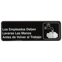 Tablecraft 394545 9 inch x 3 inch Black and White Los Empleados Deben Lavarse Las Manos Antes De Regresar Al Trabajo Sign