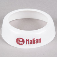 Tablecraft CM16 Imprinted White Plastic Fat Free Italian Salad Dressing Dispenser Collar with Maroon Lettering