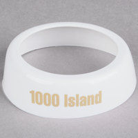 Tablecraft CB8 Imprinted White Plastic 1000 Island Salad Dressing Dispenser Collar with Beige Lettering