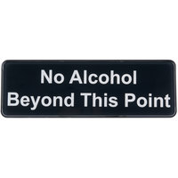 Tablecraft 394561 No Alcohol Beyond This Point Sign - Black and White, 9 inch x 3 inch