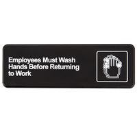 Vollrath 4530 Traex® Employees Must Wash Hands Before Returning to Work Sign - Black and White, 9 inch x 3 inch