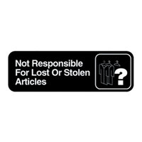 Vollrath 4532 Traex® Not Responsible For Lost Or Stolen Articles Sign - Black and White, 9 inch x 3 inch