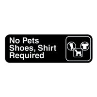 Vollrath 4523 Traex No Pets; Shoes, Shirt Required Sign - Black and White, 9 inch x 3 inch