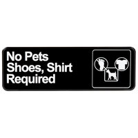 Vollrath 4523 Traex® No Pets; Shoes, Shirt Required Sign - Black and White, 9 inch x 3 inch