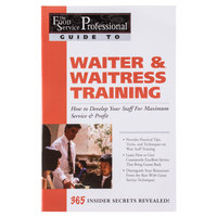 Waiter & Waitress Training: How to Develop Your Staff For Maximum Service & Profit